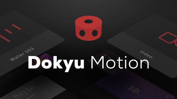 Dokyu Motion Videohive 22745086