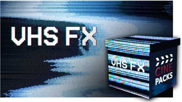 CinePacks – VHS FX
