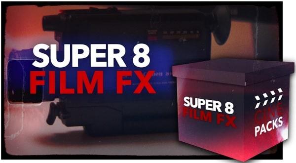 CinePacks – Super 8 Film FX